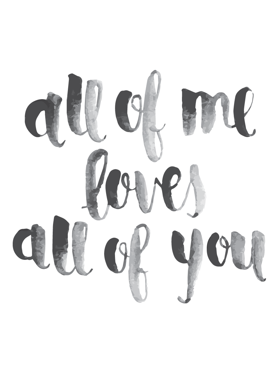 all of me printable � vanessadocumented